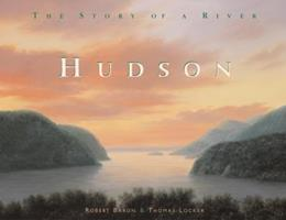 Hudson: A Story of a River 1555915124 Book Cover