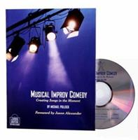 Musical Improv Comedy: Creating Songs in the Moment 0974742732 Book Cover