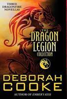 The Dragon Legion Collection: Three Dragonfire Novellas 1927477700 Book Cover