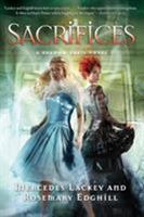 Shadow Grail #3: Sacrifices 076531763X Book Cover