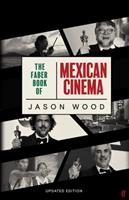 The Faber Book of Mexican Cinema: Updated Edition 0571353770 Book Cover