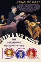 Open a New Window: The Broadway Musical in the 1960s 1403960135 Book Cover