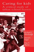 Caring for Kids: A Critical Study of Urban School Leavers 0750701935 Book Cover