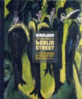 Kirchner and the Berlin Street 0870707418 Book Cover