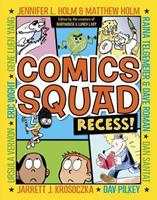 Comics Squad 1: Recess!