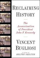 Reclaiming History: The Assassination of President John F. Kennedy 0393045250 Book Cover