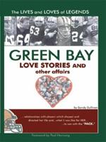 Green Bay Love Stories and Other Affairs 1418434159 Book Cover