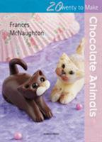 Chocolate Animals 1844488454 Book Cover