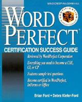 WordPerfect Certification Success Guide 0070215197 Book Cover