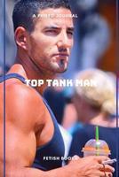 Top Tank Man 0368349373 Book Cover