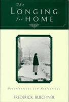 The Longing for Home: Reflections at Midlife 006061191X Book Cover