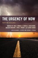 Urgency of Now: Equity and Excellence 1475814518 Book Cover
