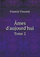Ames D'Aujourd'hui Tome 2 5519003564 Book Cover