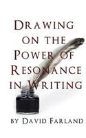 Drawing on the Power of Resonance in Writing 148491273X Book Cover