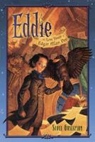Eddie: The Lost Youth of Edgar Allen Poe 1416997644 Book Cover