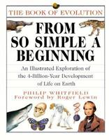From So Simple a Beginning: The Book of Evolution 002627115X Book Cover