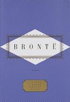 Poems by Charlotte, Emily and Anne Brontë , Now for the First Time Printed 0679447253 Book Cover