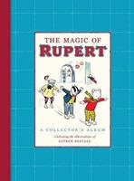 The Magic of Rupert. Artwork by Alfred Bestall 1405240261 Book Cover