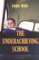 Underachieving School 1591810388 Book Cover