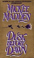 Dusk Before Dawn 0786002409 Book Cover