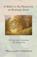 A Walk in the Meadows at Rosings Park 0615489990 Book Cover