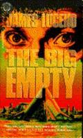 The Big Empty 0345374495 Book Cover