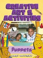 Creative Art & Activities: Puppets 1401834744 Book Cover