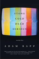 Stone Cold Dead Serious: And Other Plays 0571211399 Book Cover