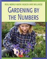 Gardening By the Numbers 1602790086 Book Cover