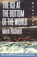 The Ice at the Bottom of the World: Stories 0385415443 Book Cover