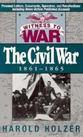 Witness to War: The Civil War 1861-1865 (Witness to War) 0399522034 Book Cover