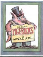 The Book of Pigericks: Pig Limericks 0064431630 Book Cover