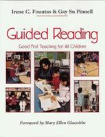 Guided Reading: Good First Teaching for All Children 0435088637 Book Cover