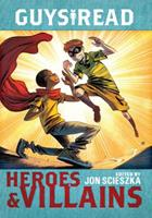 Guys Read: Heroes  Villains 0062385615 Book Cover