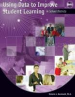Using Data to Improve Student Learning in School Districts 1596670290 Book Cover