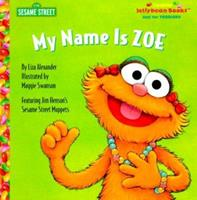 My Name is Zoe 0307916146 Book Cover