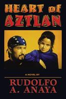 Heart of Aztlan: A Novel 0826310540 Book Cover