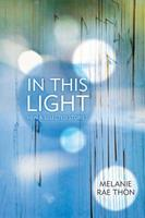 In This Light: New and Selected Stories 1555975852 Book Cover