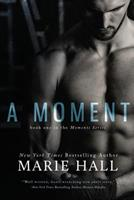 A Moment 1492722634 Book Cover