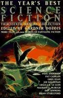 The Year's Best Science Fiction: Thirteenth Annual Collection 0312144512 Book Cover