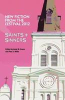 Saints & Sinners 2012: New Fiction from the Festival 1608640841 Book Cover