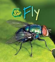 Fly (Bug Books) 1575725487 Book Cover