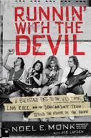 Running with the Devil: Managing Van Halen Straight to the Top