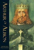 Arthur of Albion 1846864712 Book Cover