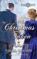 The Christmas Token 1493763229 Book Cover