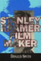 Stanley Kramer, film maker 0399122494 Book Cover