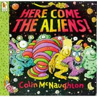 Here Come the Aliens! 0763602957 Book Cover