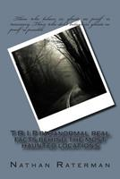 T.R.I.P Paranormal Real Facts Behind the Most Haunted Locations 1502331500 Book Cover