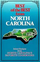 Best of the Best from North Carolina: Selected Recipes From North Carolina's Favorite Cookbooks