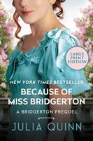 Because of Miss Bridgerton 0062388142 Book Cover